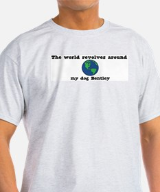 World Revolves Around Bentley T-Shirt