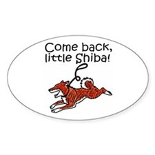Come Back, Little Shiba Oval Decal