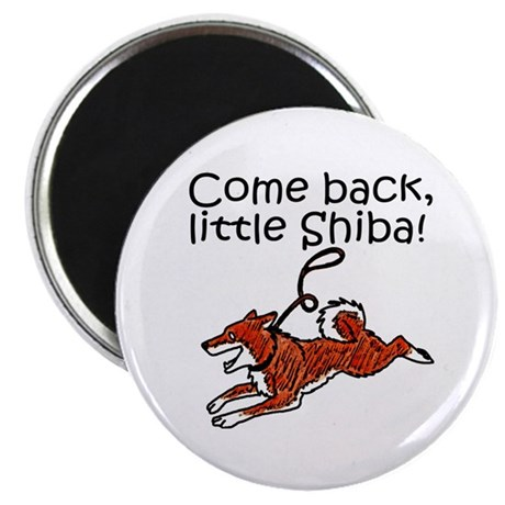 "Come Back, Little Shiba 2.25"" Magnet (10 pack)"