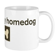 Barney is my homedog Mug