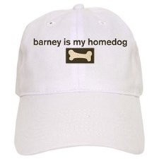 Barney is my homedog Baseball Cap