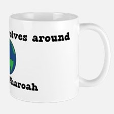 World Revolves Around Pharoah Mug