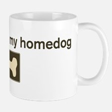 Mr Crouton is my homedog Mug