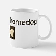 Zoey is my homedog Mug