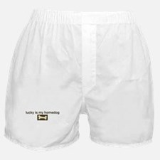 Lucky is my homedog Boxer Shorts