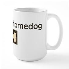 Toby is my homedog Mug