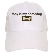 Toby is my homedog Baseball Cap