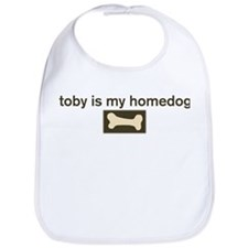 Toby is my homedog Bib