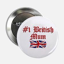 """#1 British Mum 2.25"""" Button"""