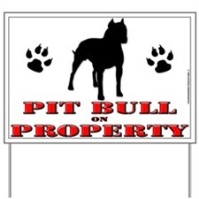 Pit bull YARD SIGN
