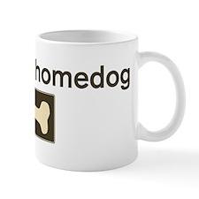 Gus is my homedog Mug