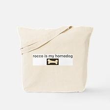 Rocco is my homedog Tote Bag