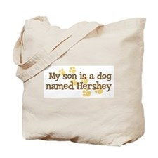 Son named Hershey Tote Bag