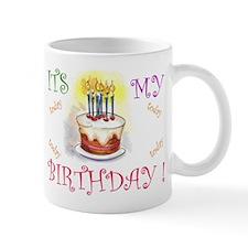 Its My Birthday! Coffee Mug