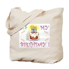 Its My Birthday! Tote Bag