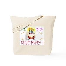 Its My Birthday! Tote Bag