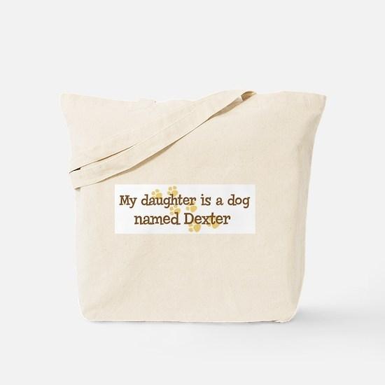Daughter named Dexter Tote Bag