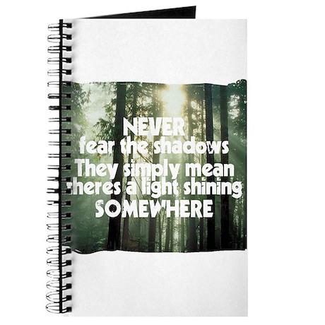 Never Fear The Shadows - Faith Journal
