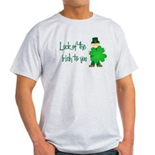 Luck of The Irish To You T-Shirt