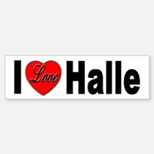 I Love Halle Bumper Sticker for Halle Lovers