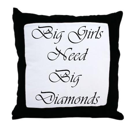Big Girls Big Diamonds Throw Pillow