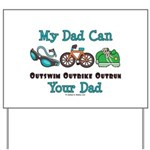 Dad Triathlete Triathlon Yard Sign