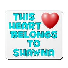 This Heart: Shawna (E) Mousepad
