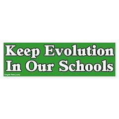 Keep Evolution In School Bumper Sticker