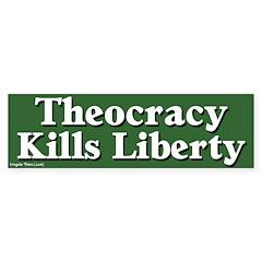 Theocracy & Liberty Bumper Bumper Sticker