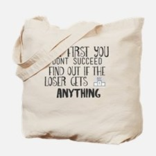 Cool Anything you get Tote Bag