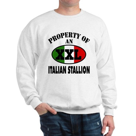 Property of XXL Italian Stallion Sweatshirt