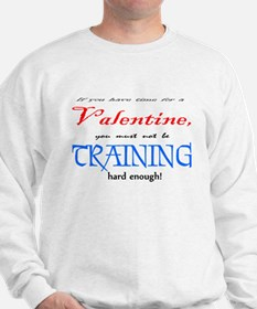 If you have time for a Valent Sweatshirt