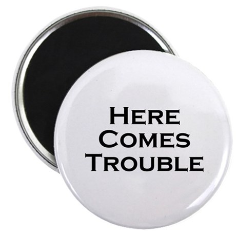 "Here comes 2.25"" Magnet (10 pack)"