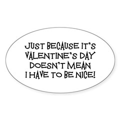 Mean Valentine Oval Decal