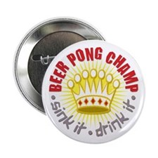 "Beer Pong Champ 2.25"" Button"