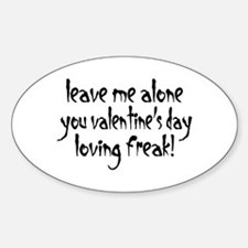 Valentine's Day Loving Freak Oval Decal
