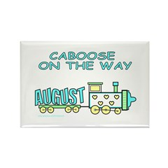 DUE IN AUGUST Rectangle Magnet (10 pack)