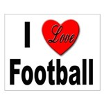 I Love Football for Football Lovers Small Poster