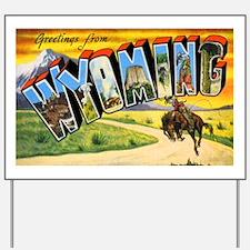 Wyoming Greetings Yard Sign