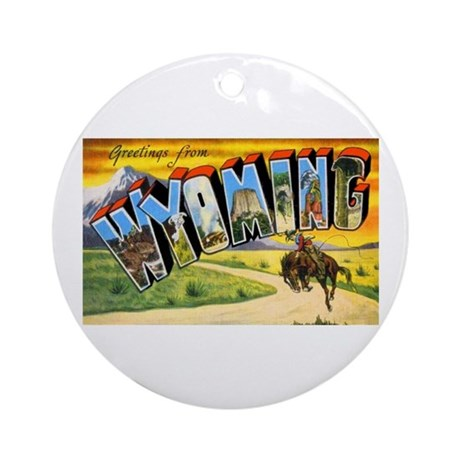 Wyoming Greetings Ornament (Round)