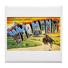 Wyoming Greetings Tile Coaster