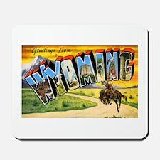 Wyoming Greetings Mousepad