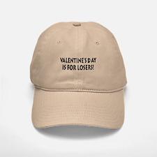 Valentine's Day Loser Baseball Baseball Cap