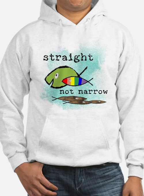 Straight But Not Narrow Hoodie