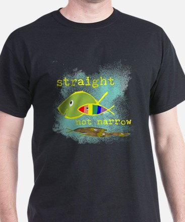 Straight But Not Narrow T-Shirt