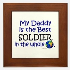 Best Soldier In The World (Daddy) Framed Tile