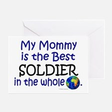 Best Soldier In The World (Mommy) Greeting Card