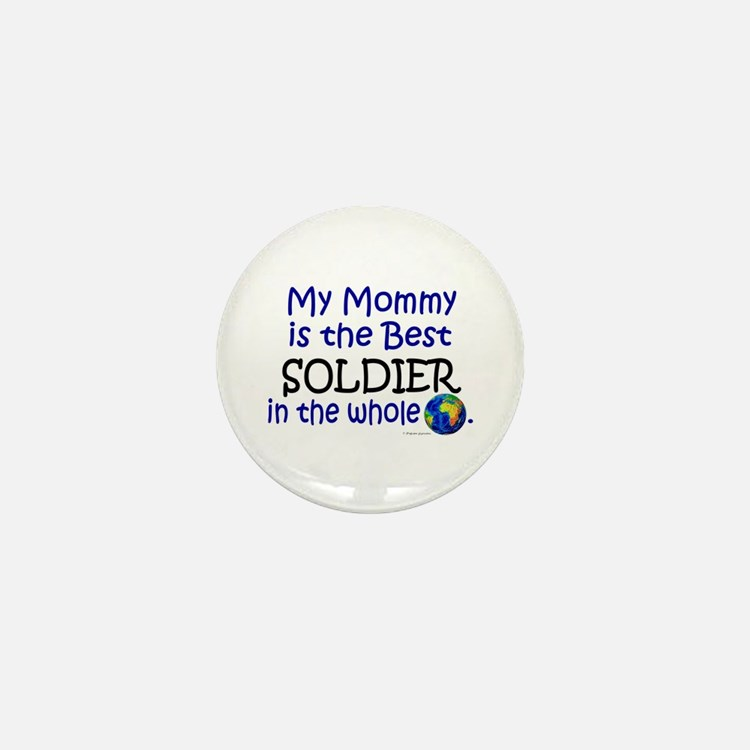 Best Soldier In The World (Mommy) Mini Button