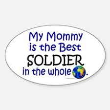 Best Soldier In The World (Mommy) Oval Decal