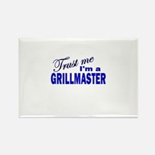 Trust Me I'm a Grillmaster Rectangle Magnet